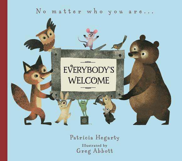 Everybody's Welcome | Patricia Hegarty & Greg Abbott