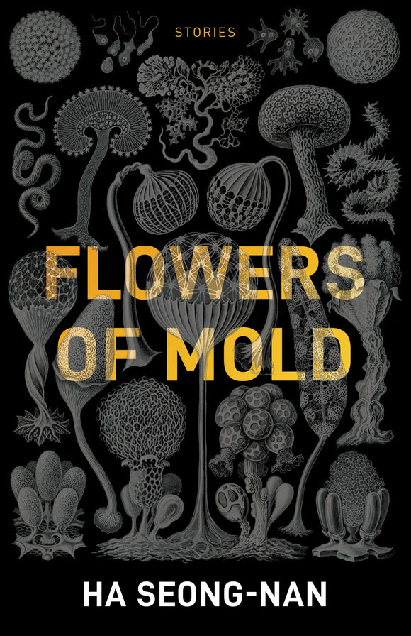 Flowers of Mold & Other Stories | Ha Seong-Nan