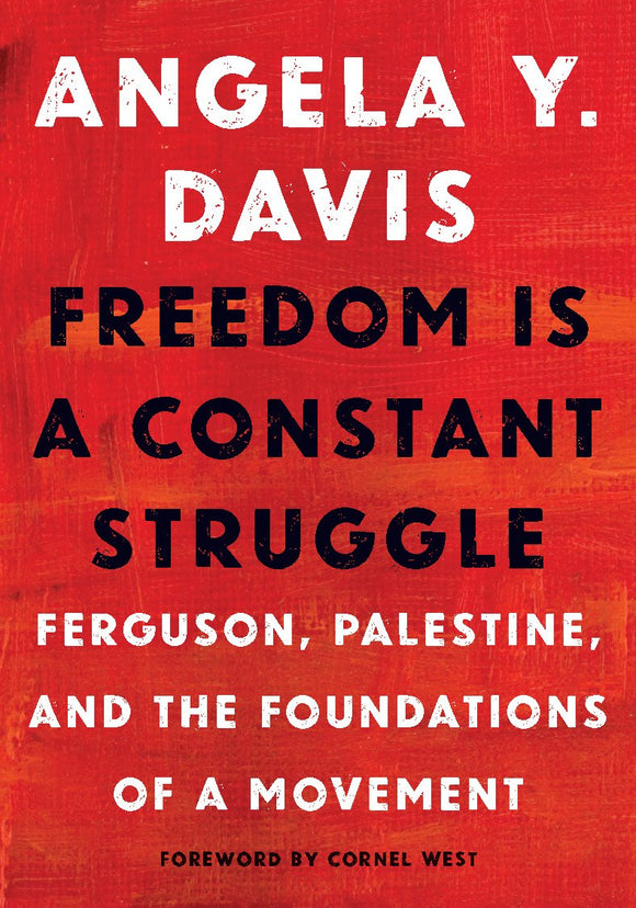 Freedom is a Constant Struggle | Angela Davis