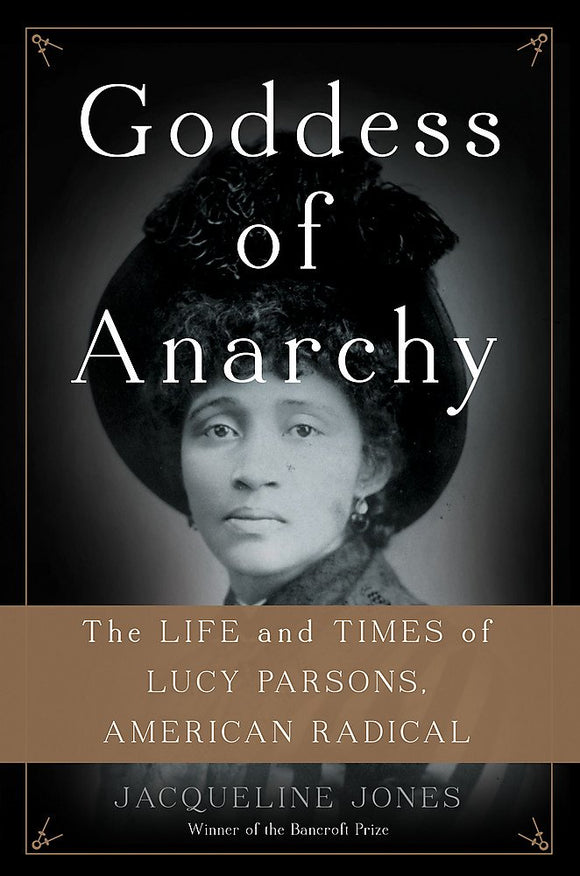 Goddess of Anarchy | Jacqueline Jones