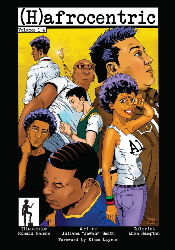 "(H)afrocentric Comics: Volumes 1–4 | Juliana ""Jewels"" Smith"