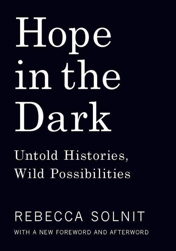Hope in the Dark | Rebecca Solnit