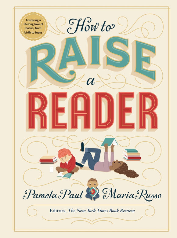 How to Raise a Reader | Pamela Paul & Maria Russo