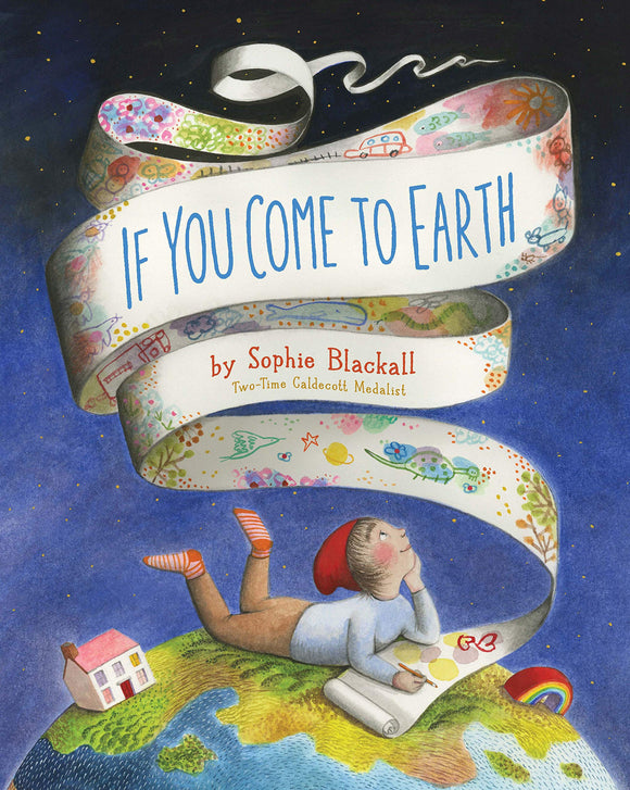 If You Come to Earth | Sophie Blackall