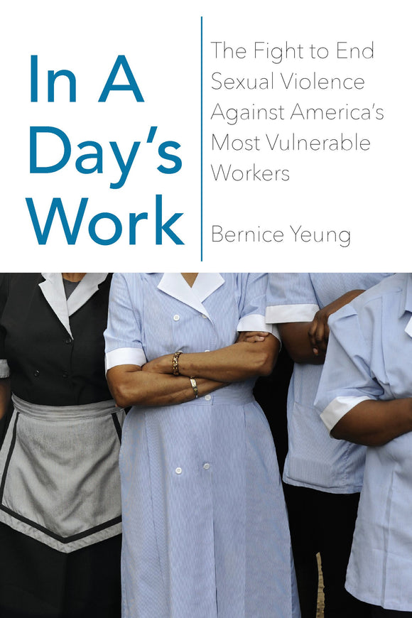 In a Day's Work | Bernice Yeung