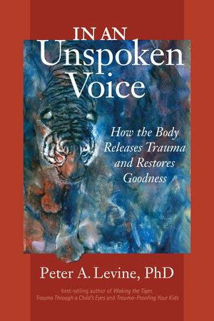 In an Unspoken Voice | Peter A. Levine