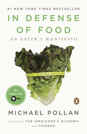 In Defense of Food | Michael Pollan