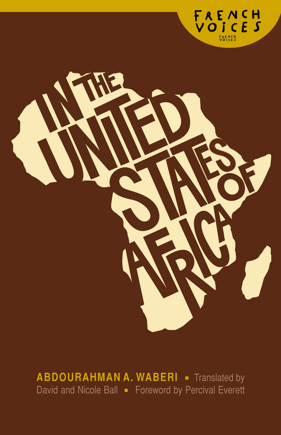 In the United States of Africa | Abdourahman A. Waberi