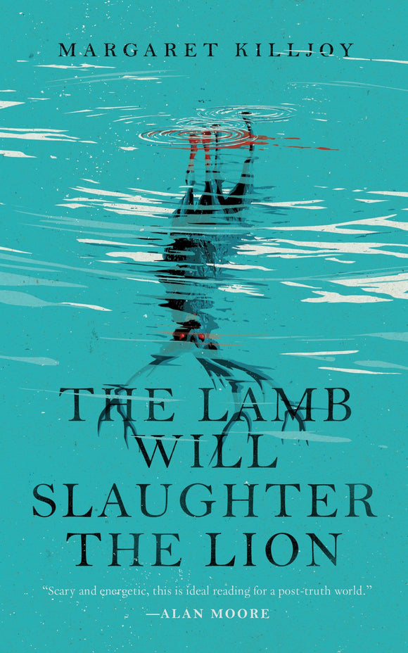 The Lamb Will Slaughter the Lion | Margaret Killjoy