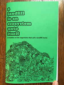 A Landfill is an Ecosystem Unto Itself | Dylan Taylor-Lehman