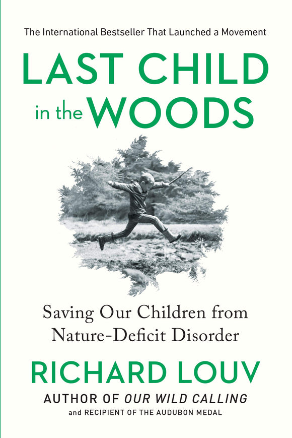 Last Child in the Woods | Richard Louv