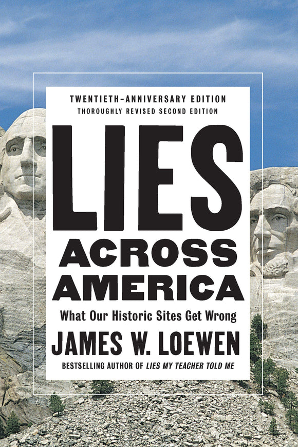 Lies Across America | James W. Loewen