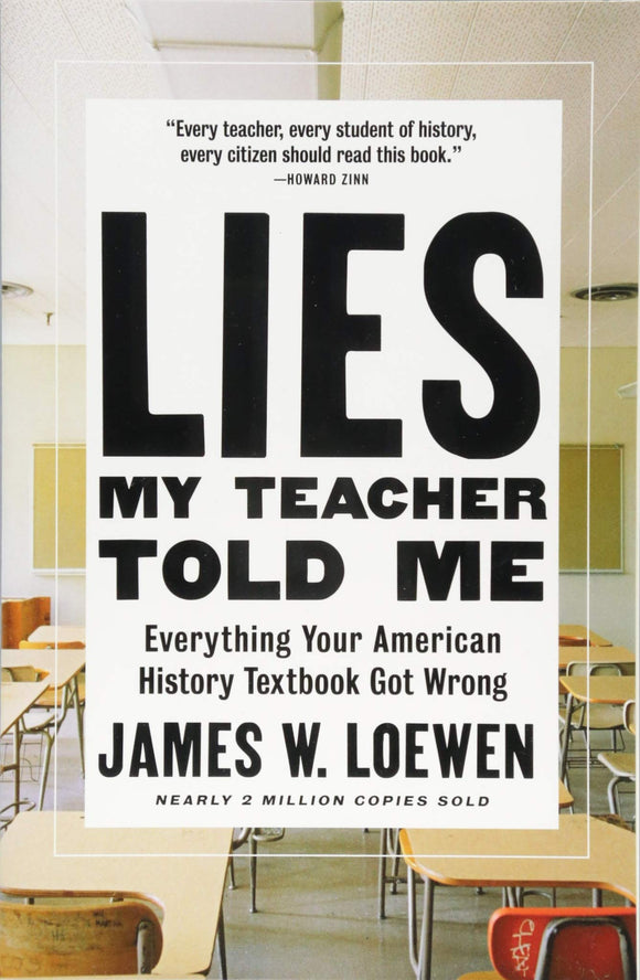 Lies My Teacher Told Me | James W. Loewen