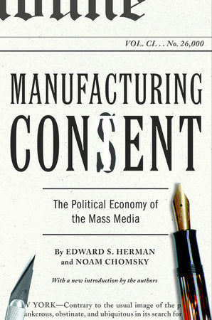 Manufacturing Consent | Edward S. Herman & Noam Chomsky