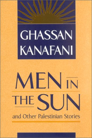 Men in the Sun | Ghassan Kanafani