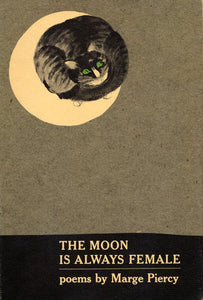 The Moon is Always Female | Marge Piercy