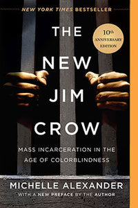 The New Jim Crow | Michelle Alexander