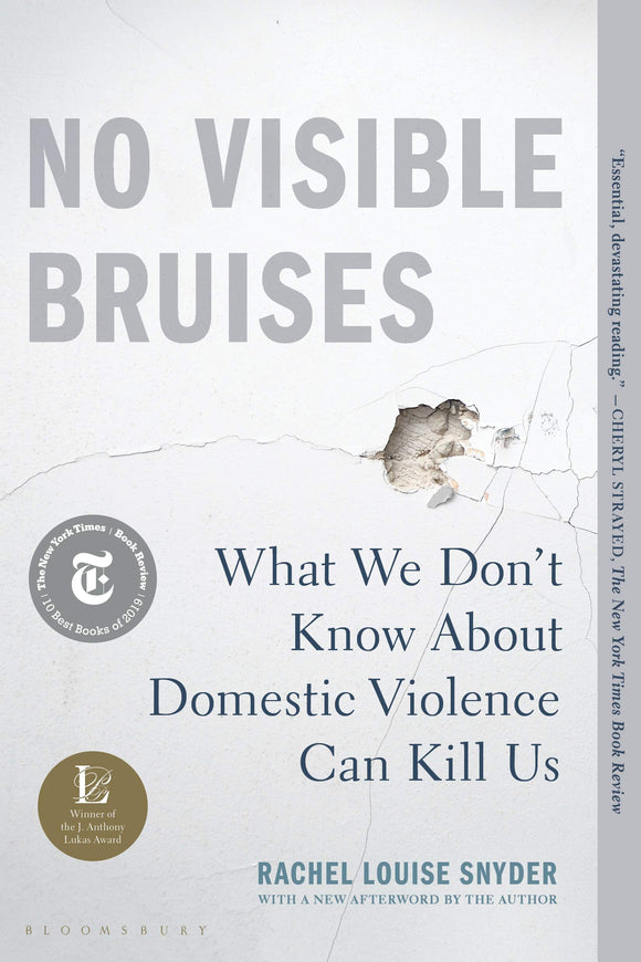 No Visible Bruises | Rachel Louise Snyder