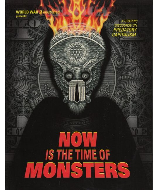 Now is the Time of Monsters | World War 3 Collective, ed.