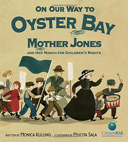 On Our Way to Oyster Bay | Monica Kulling & Felicita Sala
