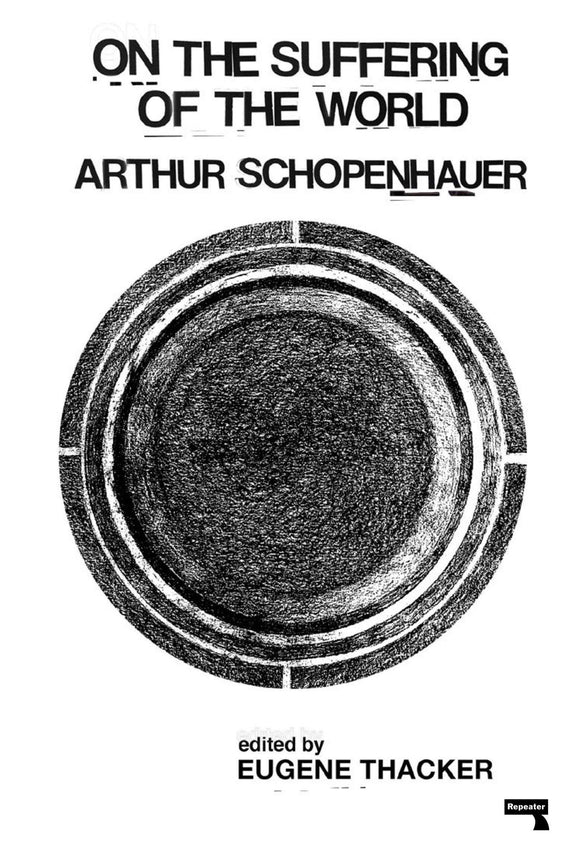 On the Suffering of the World | Arthur Schopenhauer