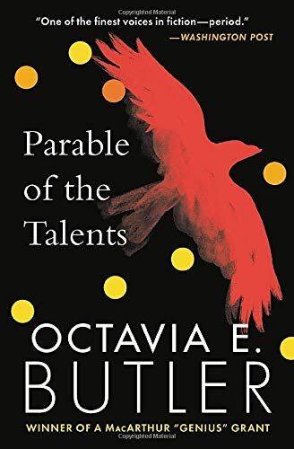 Parable of the Talents | Octavia E. Butler