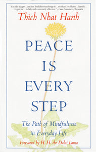 Peace is Every Step | Thich Nhat Hanh