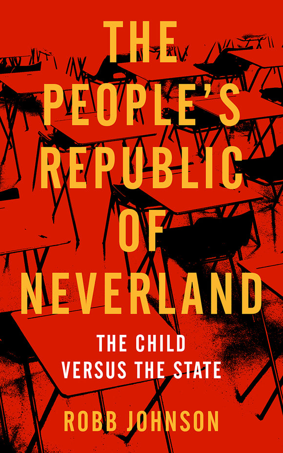 The People's Republic of Neverland | Robb Johnson