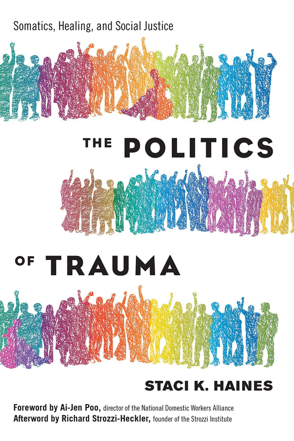 The Politics of Trauma | Staci Haines