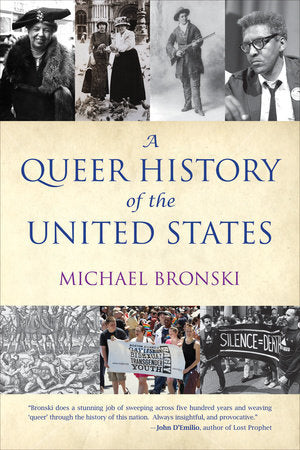 A Queer History of the United States | Michael Bronski