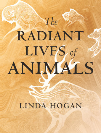 The Radiant Lives of Animals | Linda Hogan
