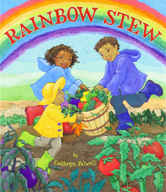 Rainbow Stew | Cathryn Falwell