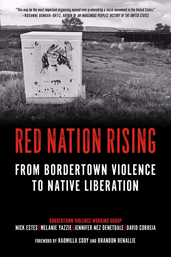 Red Nation Rising | Estes, Yazzie, Denetdale, & Correia