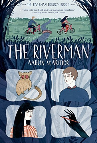 The Riverman | Aaron Starmer