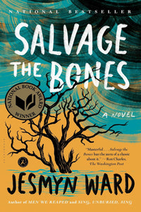 Salvage the Bones | Jesmyn Ward