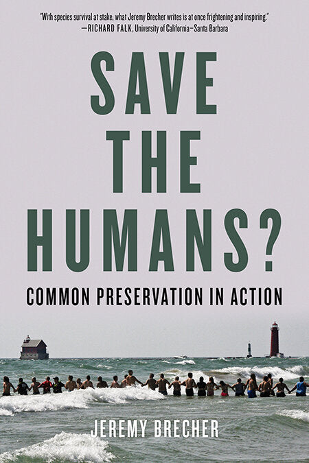 Save the Humans? | Jeremy Brecher
