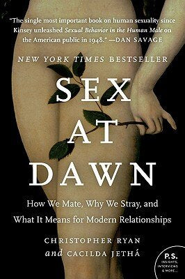 Sex at Dawn | Christopher Ryan & Cacilda Jethá