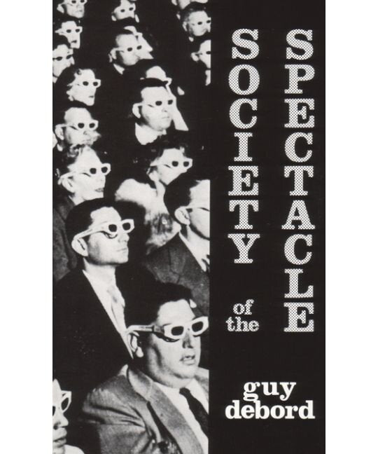 Society of the Spectacle | Guy Debord
