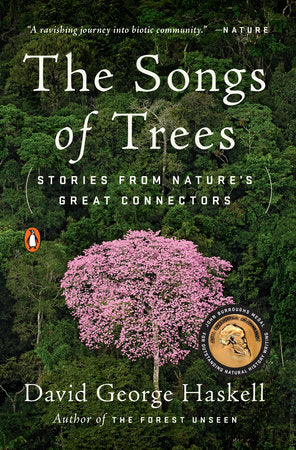 The Songs of Trees | David George Haskell
