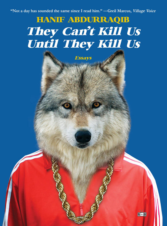 They Can't Kill Us Until They Kill Us | Hanif Abdurraqib