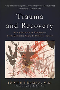 Trauma and Recovery | Judith Herman
