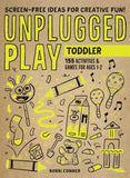 Unplugged Play: Toddler | Bobbi Conner
