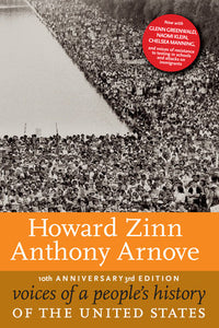 Voices of a People's History of the United States | Howard Zinn & Anthony Arnove, eds.