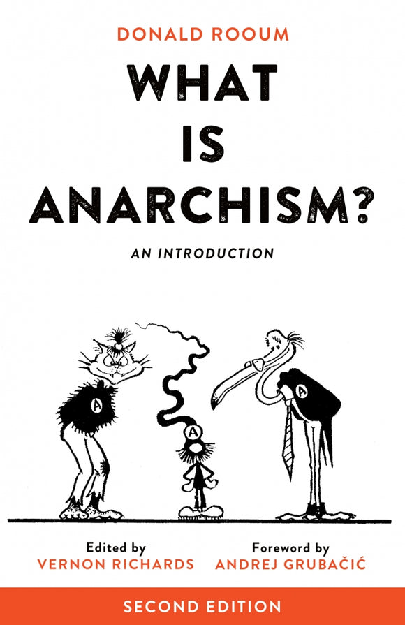 What is Anarchism? | Donald Rooum
