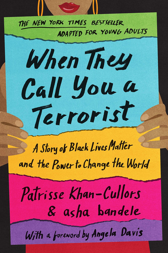 When They Call You a Terrorist (Young Adult Edition) | Patrisse Khan-Cullors & asha bandele