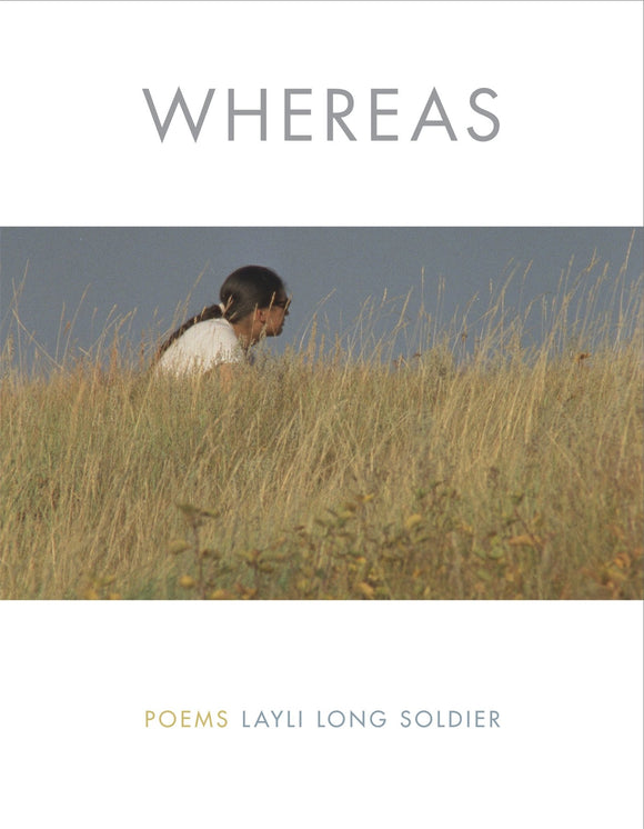 Whereas: Poems | Layli Long Soldier