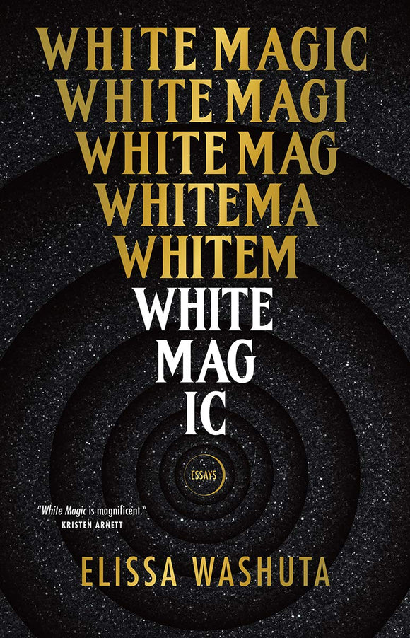 White Magic | Elissa Washuta