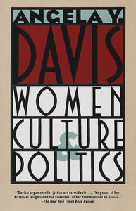 Women, Culture & Politics | Angela Y. Davis
