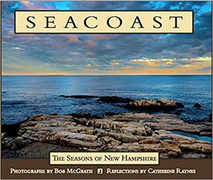 """SEACOAST"" ""The Seasons of New Hampshire"" Hardcover – January 1, 2015 by Bob McGrath (Author)"