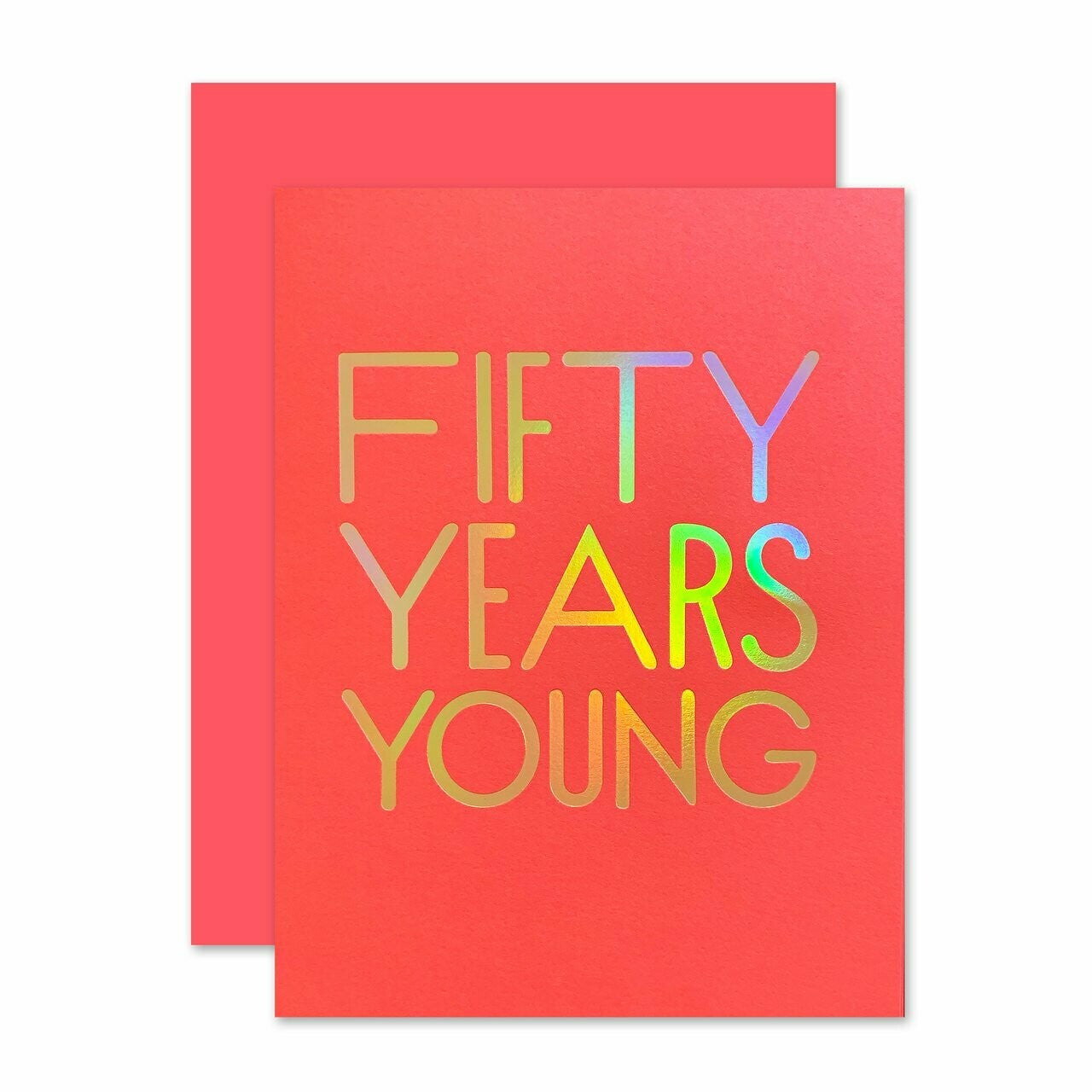 50 Years Young Greeting Card